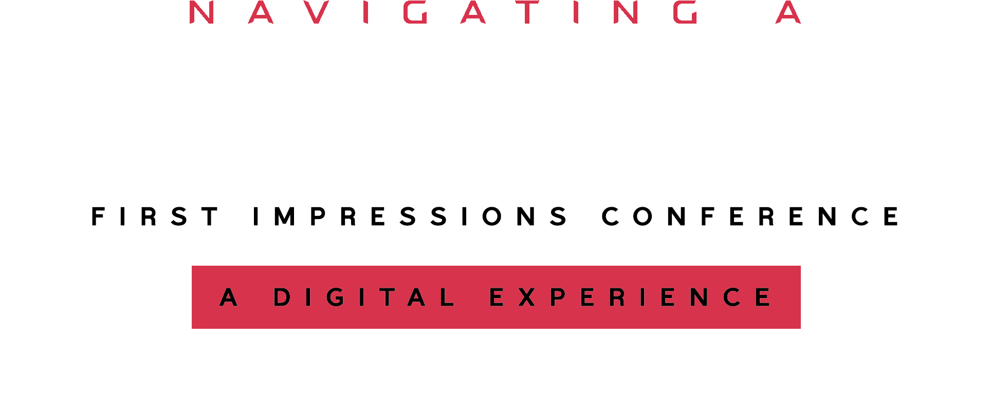 First Impressions Conference